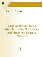 Negociação De Títulos Mobiliários Das Sociedades Anônimas Em Bolsa De Valores