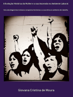 A Evolução Histórica Da Mulher E A Sua Ascensão No Ambiente Laboral.