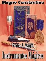 Instrumentos, Objetos, Ferramentas E Utensílios Mágicos