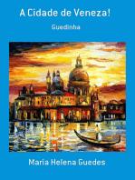 A Cidade De Veneza!