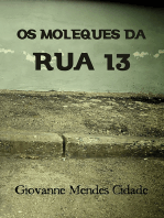 Os Moleques Da Rua 13