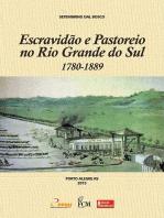 Escravidão E Pastoreio No Rio Grande Do Sul