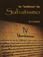 As ''Sutilezas'' Do Sabatismo (Livro De Bolso)