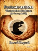 Paciente 538384: Vencendo O Linfoma