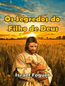 Os Segredos Do Filho De Deus