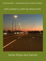 Escatologia – Doutrina Dos Ultimos Tempos