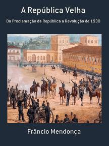A República Velha