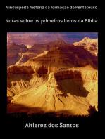 A Insuspeita História Da Formação Do Pentateuco
