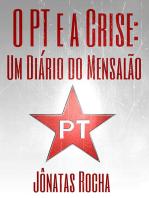 O Pt E A Crise