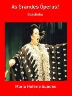 As Grandes Óperas!