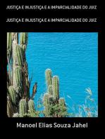 JustiÇa E InjustiÇa E A Imparcialidade Do Juiz