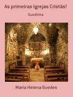 As Primeiras Igrejas Cristãs!