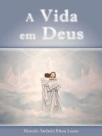 A Vida Em Deus
