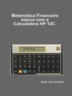 Matemática Financeira Básica Com A Hp 12 C