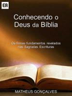 Conhecendo O Deus Da Bíblia