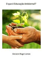 O Que é Educação Ambiental?