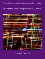 Entendendo O Marketing Multinível E Vendas.
