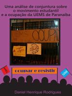 Uma Análise De Conjuntura Sobre O Movimento Estudantil E A Ocupação Da Uems De Paranaíba