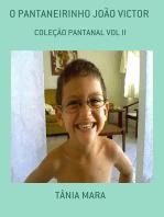O Pantaneirinho JoÃo Victor