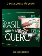 O Brasil Que Eu NÃo Quero