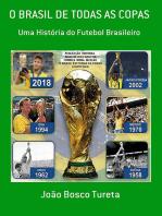 O Brasil De Todas As Copas