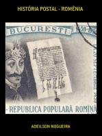 HistÓria Postal RomÊnia