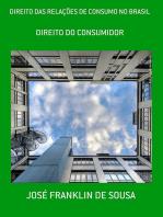 Direito Das RelaÇÕes De Consumo No Brasil