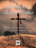 Introdução Ao Estudo Bíblico Volume 1