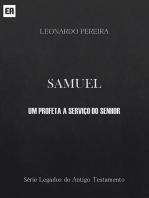 Samuel Um Profeta A Serviço Do Senhor