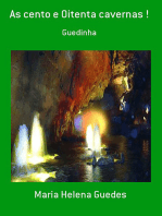 As Cento E Oitenta Cavernas !