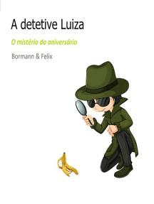 A Detetive Luiza