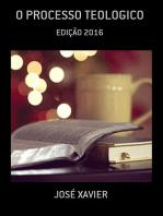O Processo Teologico