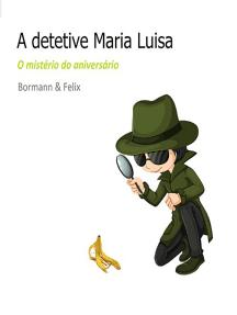 A Detetive Maria Luisa