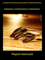 A OraÇÃo No Contexto Das TrÊs Maiores ReligiÕes MonoteÍstas