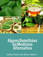 Alguns Benefícios Da Medicina Alternativa