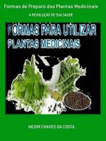 Formas De Preparo Das Plantas Medicinais