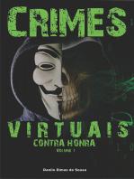 Crimes Virtuais Contra Honra