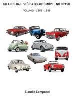 60 Anos Da HistÓria Do AutomÓvel No Brasil