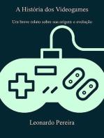 A História Dos Videogames