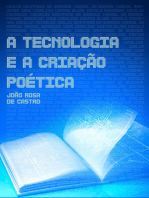 A Tecnologia E A Criação Poética