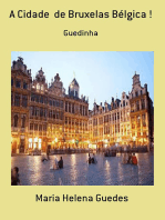 A Cidade De Bruxelas Bélgica !