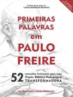 Primeiras Palavras Em Paulo Freire