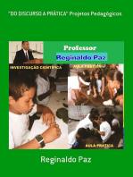 """""""Do Discurso A PrÁtica"""" Projetos Pedagógicos"""