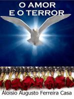 O Amor E O Terror