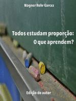 Todos Estudam Proporção: O Que Aprendem?