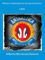 Rótulos Trabalhados Da Cerveja Antarctica