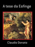 A Tese Da Esfinge