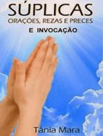 Suplicas Reza Prece OraÇÃo E InvocaÇÃo