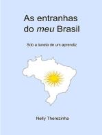 As Entranhas Do Meu Brasil