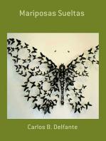 Mariposas Sueltas